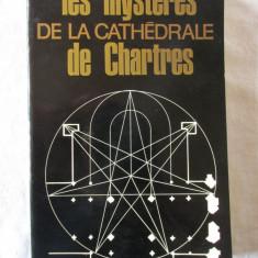 LES MYSTERES DE LA CATHEDRALE DE CHARTRES, Louis Charpentier, 1966. Carte noua