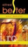 Alfred Bester - Omul demolat (Premiul HUGO), Nemira