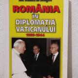 ROMANIA IN DIPLOMATIA VATICANULUI
