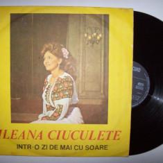 Disc vinil ILEANA CIUCULETE - Intr-o zi de mai cu soare (ST - EPE 01905) - Muzica Populara electrecord