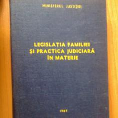 E4 Legislatia familiei si practica judiciara in materie - Carte Dreptul familiei
