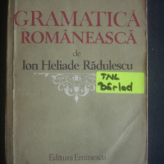 ION HELIADE RADULESCU - GRAMATICA ROMANESCA, REEDITATA DIN 1828