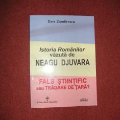 Istoria Romanilor vazuta de Neagu Djuvara - Dan Zamfirescu - Istorie