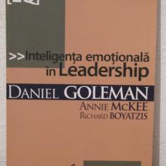 INTELIGENTA EMOTIONALA-Daniel Goleman, Annie McKee, Richard Boyatzis - Carte dezvoltare personala