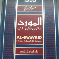 AL-MAWRID A MODERN ENGLISH-ARABIC Dictionar AlteleY 1993