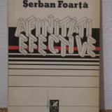 AFINITATI EFECTIVE -SERBAN FOARTA