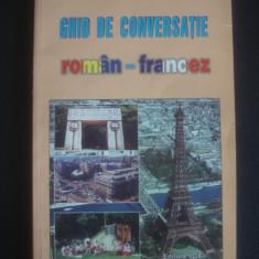 Luminita Ecaterina Aron - Ghid de conversatie roman francez - Curs Limba Franceza Altele