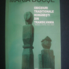 Maria Bocse - Obiceiuri traditionale romanesti din Transilvania volumul 3 - Carte traditii populare