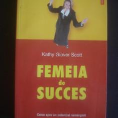 Kathy Glover Scott - Femeia de succes, Alta editura