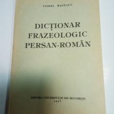 DICTIONAR FRAZEOLOGIC PERSAN -ROMAN - VIOREL BAGEACU