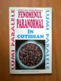 E4 CRISTIAN NEGUREANU - FENOMENUL PARANORMAL IN COTIDIAN