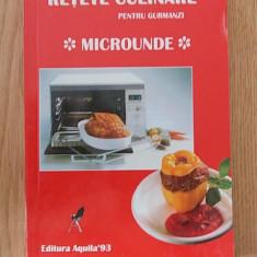 RETETE CULINARE PENTRU GURMANZI- MICROUNDE - Carte Retete culinare internationale