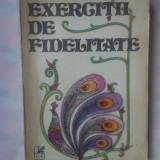 MARIANA IONESCU - EXERCITII DE FIDELITATE - Roman, Anul publicarii: 1987