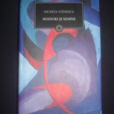 NICHITA STANESCU - NODURI SI SEMNE - Carte poezie, Litera