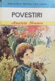 POVESTIRI - Anatole France, Anatole France