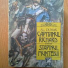 d8 AL. DUMAS - CAPITANUL RICHARD, STAPANUL MUNTELUI