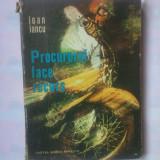 IOAN IANCU - PROCURORUL FACE RECURS - Roman, Anul publicarii: 1975
