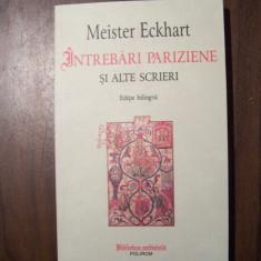 Intrebari pariziene si alte scrieri - Meister Eckhart (Polirom, 2013)