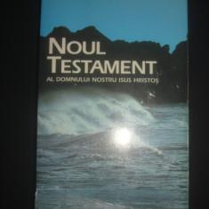 NOUL TESTAMENT AL DOMNULUI NOSTRU ISUS HRISTOS