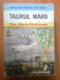 H3 Taurul Marii - Ion Marin Sadoveanu, Ion Marin Sadoveanu