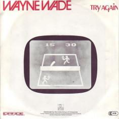 Wayne Wade - Try Again (1983, Ariola) Disc vinil single 7