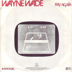 Wayne Wade - Try Again (1983, Ariola) Disc vinil single 7
