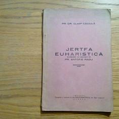 JERTFA EUHARISTICA - Olimp Caciula - traducere: Antofie Radu (autograf) - 1940, Alta editura