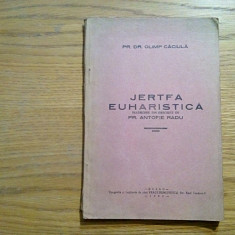 JERTFA EUHARISTICA - Olimp Caciula - traducere: Antofie Radu (autograf) - 1940 - Carti de cult