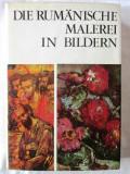 DIE RUMANISCHE MALEREI IN BILDERN - 1111 reproduceri, Vasile Dragut, 1971, Alta editura
