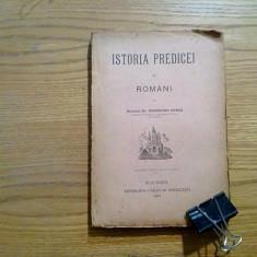 ISTORIA PREDICEI la ROMANI - Gheorghe Comsa - 1921, 303 p. - Carti Istoria bisericii