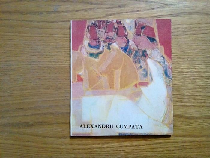 ALEXANDRU CUMPATA - text:  Marin Mihalache - 1988, 39 p. + reproduceri foto mare