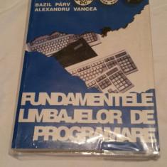 Fundamentele Limbajelor de Programare - Bazil Parv - Carte Limbaje de programare