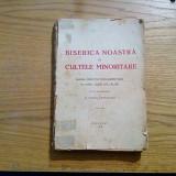 BISERICA NOASTRA si CULTELE MINORITARE - N. Russu Ardeleanu - 1928, 437 p.
