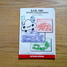 SALONUL AUTO BUCURESTI * S.A.B. 1995 - Catalog Oficial, Romaero Baneasa - Revista auto
