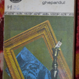 BPT 301 - Giuseppe Tomasi di Lampedusa - Ghepardul - Roman, Anul publicarii: 1973