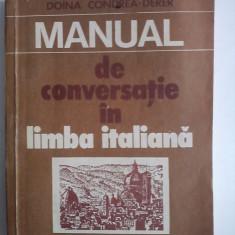 Manual de conversatie in limba italiana - Doina Condrea / R7P1S - Curs Limba Italiana