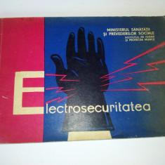 Electrosecuritatea - Ministerul sanatatii si prevederilor sociale - Carti Electrotehnica