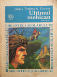 ULTIMUL MOHICAN - James Fenimore Cooper (vol. 1), James Fenimore Cooper
