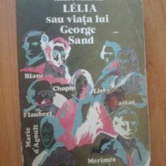 h1b Andre Maurois - Lelia sau viata lui George Sand
