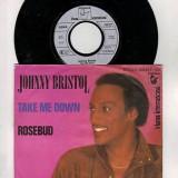 Johnny Bristol - Take Me Down (1981, Hansa) Disc vinil single 7