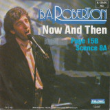 B. A. Robertson - Now And Then (1983, Teldec) Disc vinil single 7