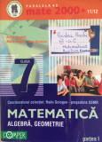 MATE 2000+  MATEMATICA ALGEBRA, GEOMETRIE CLASA 7 Partea 1 - R. Gologan, Negrila, Clasa 6, Paralela 45, paralela 45