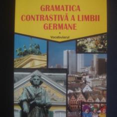 OCTAVIAN NICOLAE - GRAMATICA CONTRASTIVA A LIMBII GERMANE - Curs Limba Germana Altele