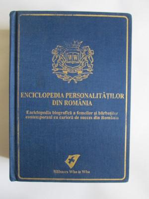 SUB PRETUL DE ACHIZITIE! ENCICLOPEDIA PERSONALITATILOR DIN ROMANIA I EDITIE 2006 foto