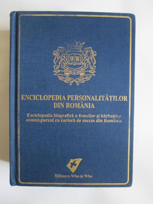 SUB PRETUL DE ACHIZITIE! ENCICLOPEDIA PERSONALITATILOR DIN ROMANIA I EDITIE 2006 foto mare