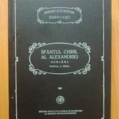 Sf. Chiril al Alexandriei, Scrieri, partea a III-a, Despre Sf Treime - PSB 40 - Carti ortodoxe