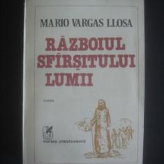 MARIO VARGAS LLOSA - RAZBOIUL SFARSITULUI LUMII, Alta editura, 1986