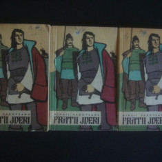 MIHAIL SADOVEANU - FRATII JDERI 3 volume - Roman, Anul publicarii: 1960