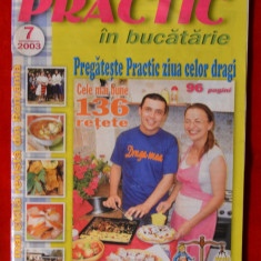 Revista - Practic - In bucatarie ( Nr.7/2003 ) #99 - Revista casa