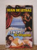 12 NOPTI DE DRAGOSTE-Jean de Letraz